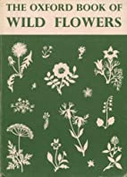 The Oxford Book of Wild Flowers by Shelia…