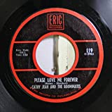 Cathy Jean and The Roommates 45 RPM Please Love Me Forever / Band of Gold