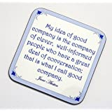 A coaster quoting Jane Austen (My idea of good company) by Wizthings