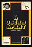 A Dream Apart, Lesley Egan, 0896213021