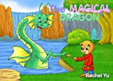 Books for Kids: The Magical Dragon (Children's Book, Picture Books, Preschool Books, Baby Books, Kids Books, Ages 3-5)