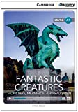 Fantastic Creatures: Monsters, Mermaids, and Wild Men Beginning Book with Online Access, Simon Beaver, 1107696372