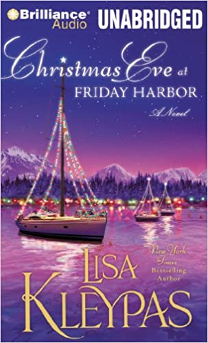 Christmas Eve At Friday Harbor.Christmas Eve At Friday Harbor A Novel Friday Harbor
