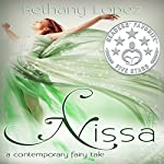 Nissa: A Contemporary Fairy Tale | Bethany Lopez
