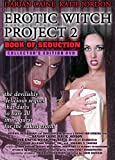 Erotic Witch Project 2 - Book of Seduction