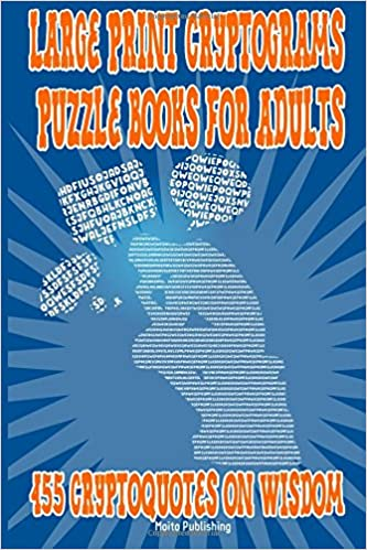 Large Print Cryptograms Puzzle Books for Adults: 455