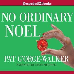 No Ordinary Noel Audiobook