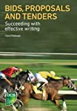 Bids, Proposals and Tenders: Succeeding with Effective Writing