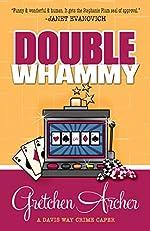 Double Whammy (A Davis Way Crime Caper Book 1)