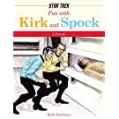 Fun with Kirk and Spock (Star Trek)