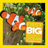img - for National Geographic Little Kids First Big Book of the Ocean (National Geographic Little Kids First Big Books) book / textbook / text book