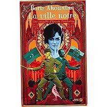La ville noire (French Edition)