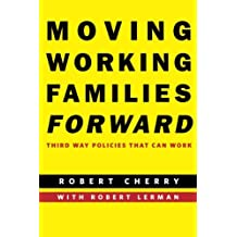 Amazon robert d cherry books biography blog audiobooks kindle moving working families forward third way policies that can work fandeluxe Gallery