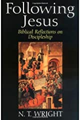 Following Jesus: Biblical Reflections on Discipleship Kindle Edition