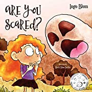 Are You Scared?: Help Your Children Overcome Fears and Anxieties
