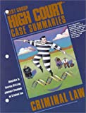 High Court Case Summaries on Criminal Law, Johnson, Steve, 0314255419