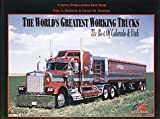 World's Greatest Working Trucks, Hawkins, Grace M., 0964964562