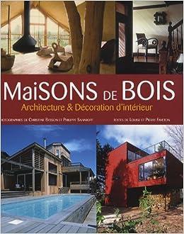 Maisons de Bois: Archirtecture & Decoration d\'Interieure: Louise ...
