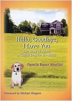 Book Hello, Goodbye, I Love You