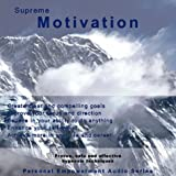 Supreme Motivation (Personal Empowerment Audio)