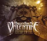 Bullet for My Valentine: Scream Aim Fire (Audio CD)
