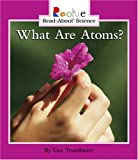 What Are Atoms, Lisa Trumbauer, 0516236172
