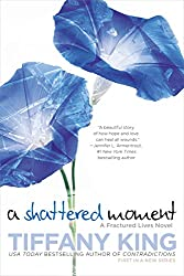 A Shattered Moment (Fractured Lives novel, A)