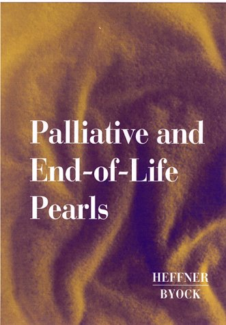 Palliative and End-of-Life Pearls, 1e by Brand: Hanley n Belfus