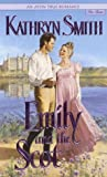 Front cover for the book Emily and the Scot by Kathryn Smith