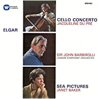 Elgar: Cello Concerto - Sea Pictures - Overture: 'Cockaigne'