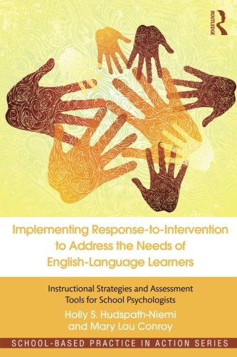 Implementing Response-to-Intervention to Address the Needs of English-Language Learners (School-Based Practice in Action