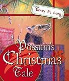 A Possum's Christmas Tale, Jamey M. Long, 1598868268