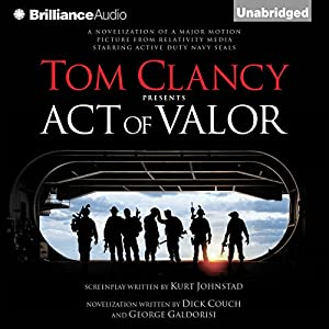 Tom Clancy Presents: Act of Valor Audiobook