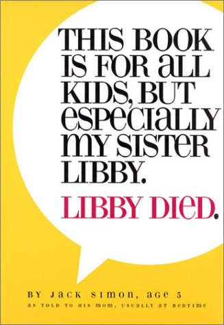 Download This Book Is for All Kids, but Especially My Sister Libby. Libby Died. ebook