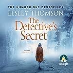 The Detective's Secret | Lesley Thomson
