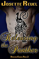 Releasing the Panther (Dásreach Council Novels Book 3)