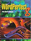 Corel WordPerfect 8, Rutkosky, Nita H., 0763801356