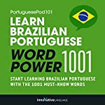 Learn Brazilian Portuguese - Word Power 1001: Beginner Portuguese #4 | Innovative Language Learning