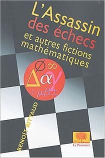 L'assassin des échecs : Et autres fictions mathématiques par Rittaud