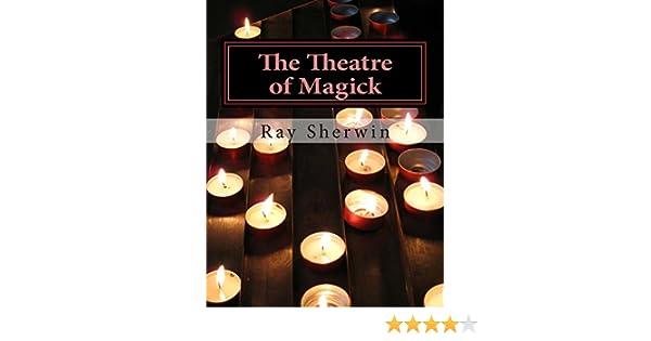 The Theatre of Magick