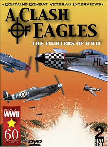 Sh Eagle (A Clash of Eagles: The Fighters of WWII)