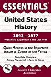 img - for Essentials of U.S. History, 1841-1877: Westward Expansion and the Civil War book / textbook / text book