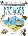 Explore la mer et ses rivages par Joly