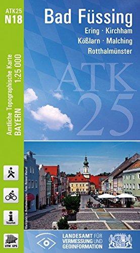 ATK25-N18 Bad Füssing (Amtliche Topographische Karte 1:25000): Ering, Kirchham, Kößlarn, Malching, Rotthalmünster (ATK25 Amtliche Topographische Karte 1:25000 Bayern)