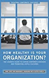 How Healthy Is Your Organization?, Imre Lövey and Eszter Erdélyi, 0275997766