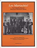 img - for Los Mariachis! An Introduction to Mexican Mariachi Music book / textbook / text book