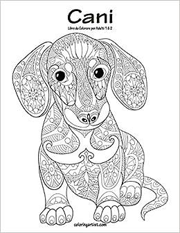 Amazon Com Cani Libro Da Colorare Per Adulti 1 2 Italian