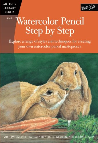 Watercolor Pencil Step by Step (Artist's Library) (Painting Watercolor Pencils)