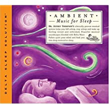 Ambient Music For Sleep: Clini