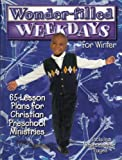 img - for Wonder Filled Weekdays Winter Downloadable by Millie S. Goodson (1999-09-01) book / textbook / text book